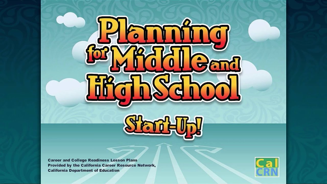 Planning for Middle and HS