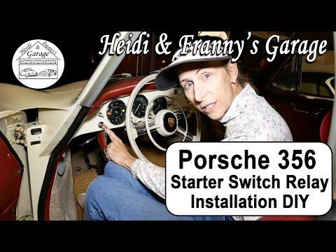 Porsche 356 Starter Switch Relay Install DIY/Hack