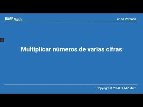 4º. Unidad 4. Multiplicar números de varias cifras
