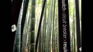 Tripswitch - Cartwheel (Mirror System Remix)