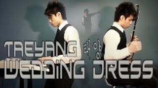 Taeyang - Wedding Dress (Erhu & Keyboard Cover)