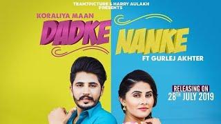 Dadke Nanke | Koraliya Maan | Ft. Gurlej Akhtar | Mista Baaz | WhatsApp Status 2019