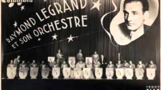 OUI.:  Raymond Legrand et son orchestre.