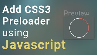 How to Add CSS3 Preloader using Javascript into Webapge | Youtube CSS3 & JS Preloader Tutorial 2016
