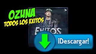 Ozuna Descarga MP3 Todos los Exitos