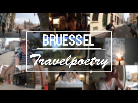Travelpoetry: 48 Stunden in BRÜSSEL I Episode 1