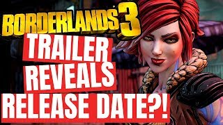 Borderlands 3 - Trailer Leaks Release Date?! | Latest Gaming News This Week
