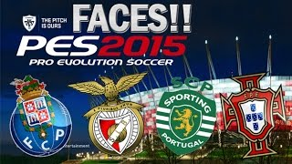 PES 2015 | BENFICA, PORTO, SPORTING & PORTUGAL FACES
