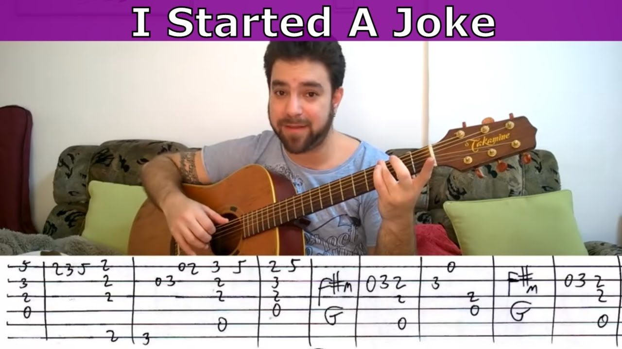 Fingerstyle Tutorial I Started A Joke Guitar Lesson W Tab Youtube
