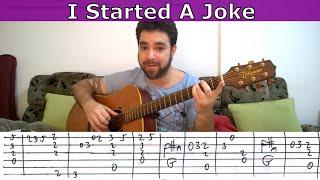 Fingerstyle Tutorial: I Started A Joke - Guitar Lesson w/ TAB