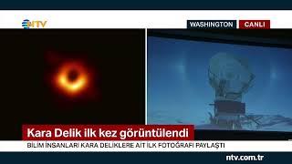 Kara delik ilk kez görüntülendi (Bilim insanları açıkladı)