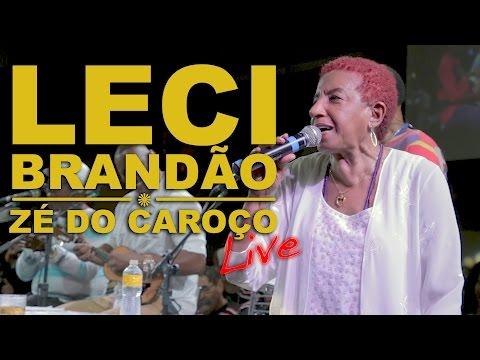 LECI BRANDÃO - ZÉ DO CAROÇO
