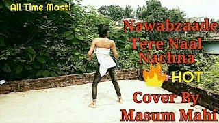 Nawabzaade : TERE NAAL NACHNA Song   Feat Athiya Shetty   Badshah   Sunanda S   Raghav Punit Darmesh
