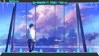 ▙Nightcore▜ Silence [Marshmello ft. Khalid]