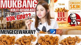 [10.42 MB] KULIT AYAM KFC MUKBANG! WORTH GA SIH??