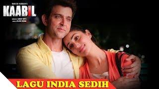 Lagu India Sedih Syahdu Sekali - Lagu India Paling Sedih