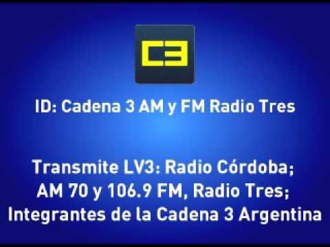 Cadena 3: ID AM (700) y FM (Córdoba: 106.9)
