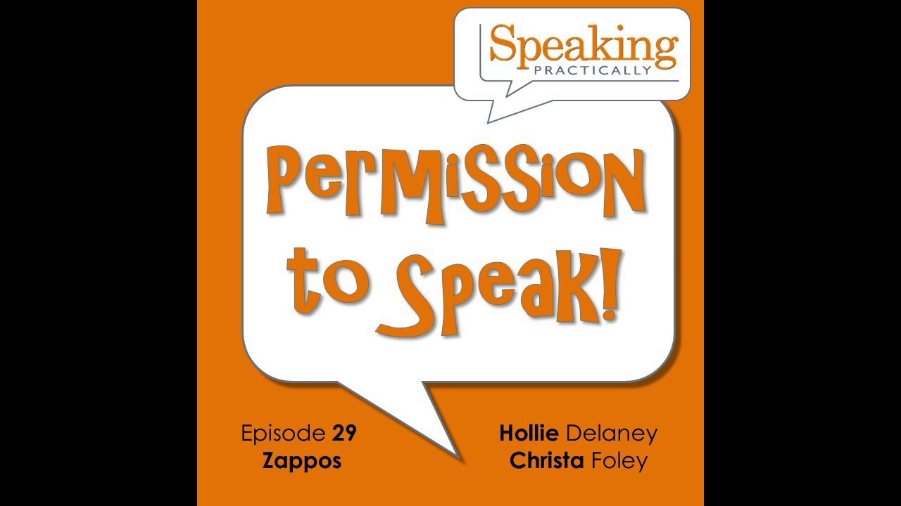Episode #29 - Permission to Speak - Zappos' Hollie Delaney ...