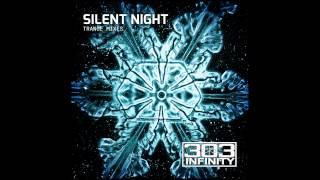 "303infinity ""Silent Night"" Trance EDM Club Mix Christmas Remix"