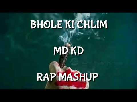 MD KD __ BHOLE KI CHILAM RAP MASHUP _ latest HaryaCHILAM