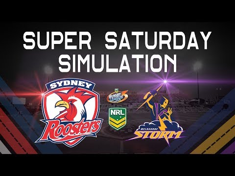 NRL 2017 Round 16 | STORM vs ROOSTERS| SUPER SATURDAY SIMS RLL3