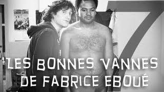OVSG Les Bonnes Vannes De Fabrice Eboué 7 Best-of