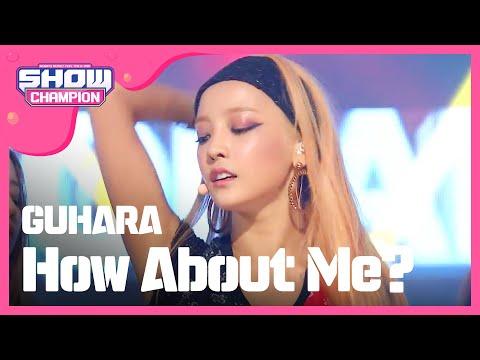 (episode-153)  GUHARA(feat.Young Ji of KARA) - How About Me? (어때)