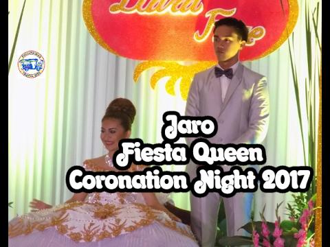 JARO FIESTA QUEEN CORONATION NIGHT 2017|FULL HD