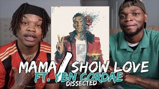 LOGIC - MAMA / SHOW LOVE  (Ft. YBN CORDAE) - REACTION/DISSECTED