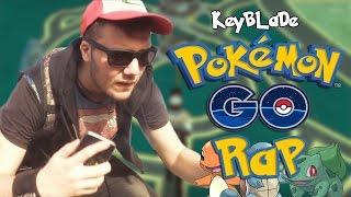 POKÉMON GO RAP - Hazte Con Todos   Keyblade