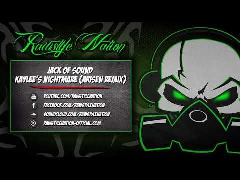 Jack of Sound - Kaylee's Nightmare (Arisen Remix) (☆RSN Talents☆)