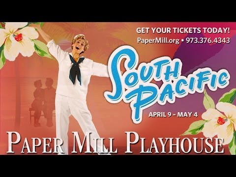 South Pacific at Paper Mill Playhouse