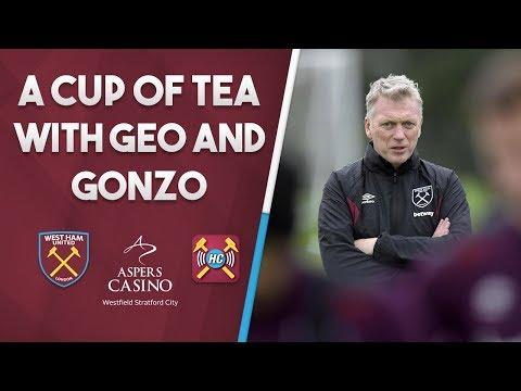 Cup of tea with Geo & Gonzo - Moyes, Brady & Arnautovic
