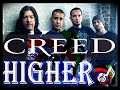 HIGHER By CREED (Music_Video With Lyrics)