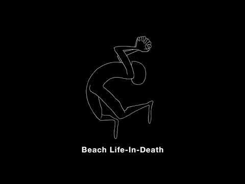 "Car Seat Headrest - ""Beach Life-In-Death"" (Official Audio)"