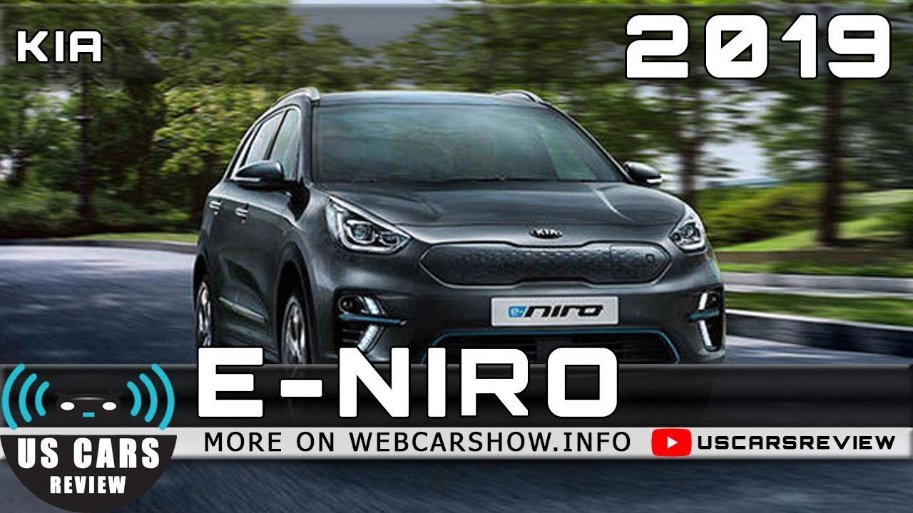 2019 Kia E Niro Review Release Date Specs Prices