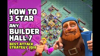 BEST BUILDER HALL 7 STRATEGY | 3 STAR ANY BH7 BASE | CLASH OF CLANS