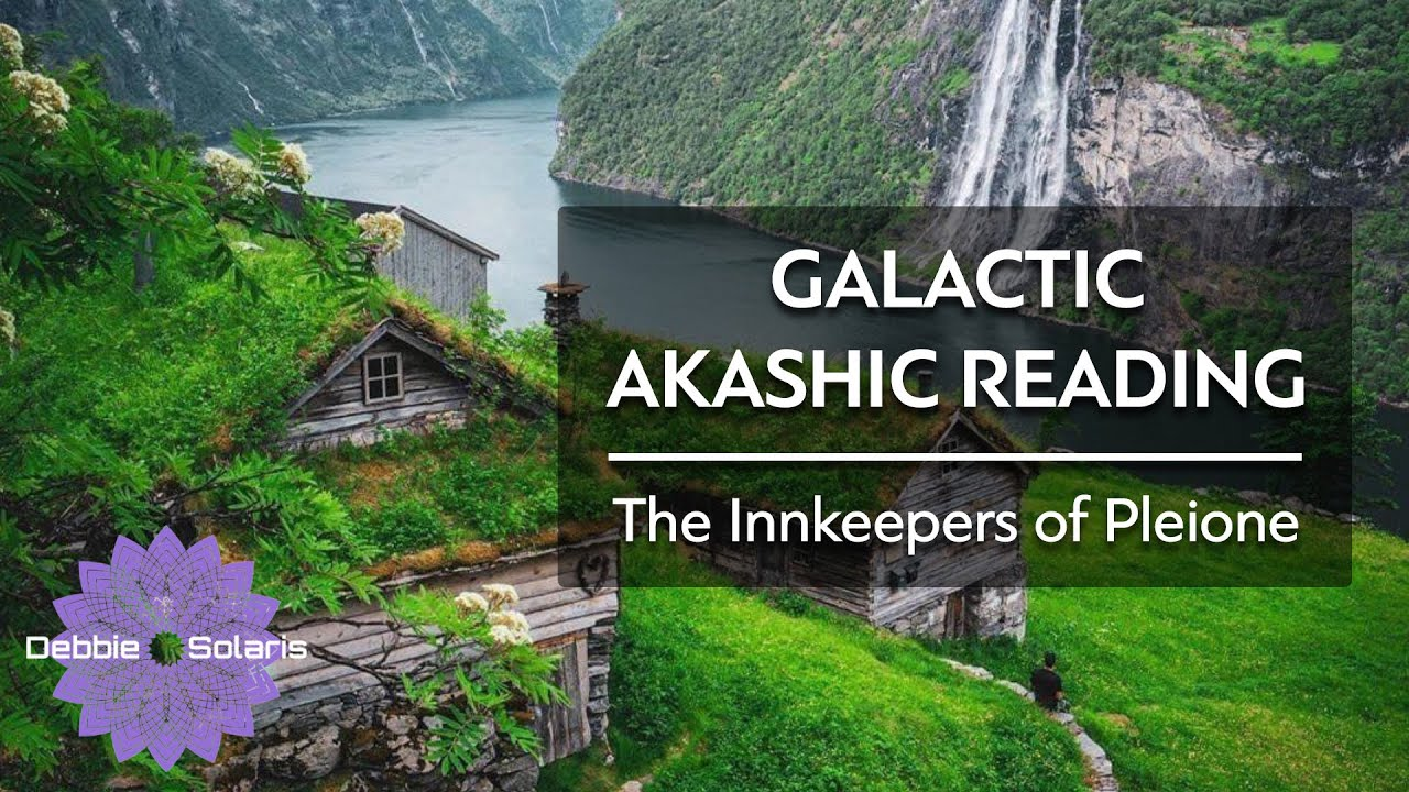 Galactic Akashic Reading | The Innkeepers of Pleione