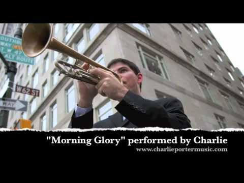"""""""Morning Glory"""" performed by Charlie Porter"""