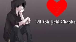 ishq adhura duniya adhuri - whatsapp status