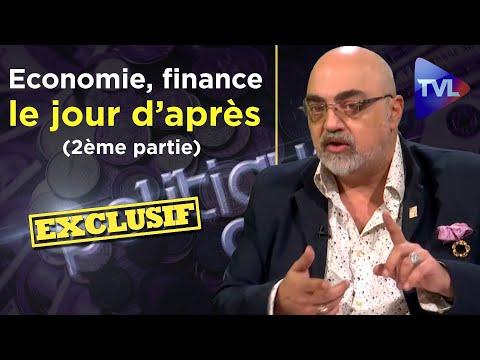 Economie, finance, le jour d'après avec Pierre Jovanovic (2ème partie) - Politique & Eco n°255 - TVL