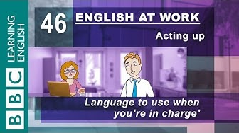 Being in charge - 46 - English at Work helps you be the boss