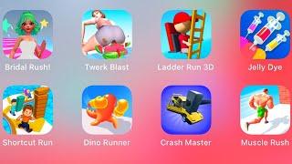 Bridal Rush!,Twerk Blast,Ladder Run 3D,Jelly Dye,Shortcut Run,Dino Runner,Android iOS Gameplay