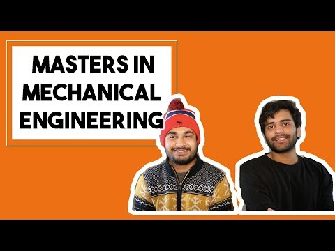 MS in Mechanical Engineering | Funding, Jobs, Universities