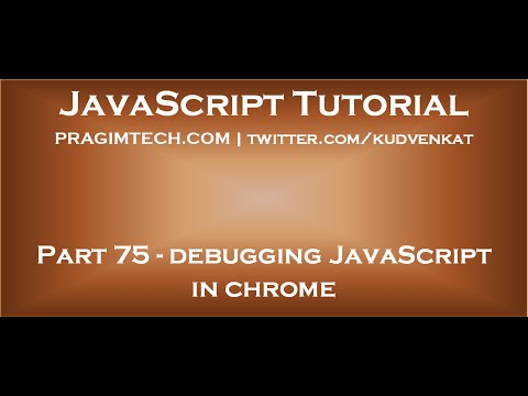 Debugging JavaScript in chrome