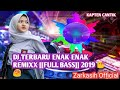 Mantul Dj Terbaru Enak Dong Remix Full Bass