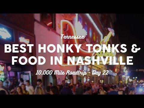 Best Honky Tonks and Food in Nashville | 10K Road Trip Vlog Day 22