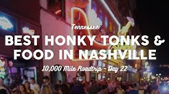 Best Honky Tonks and Food in Nashville | 10K Road Trip Vlog Day 22
