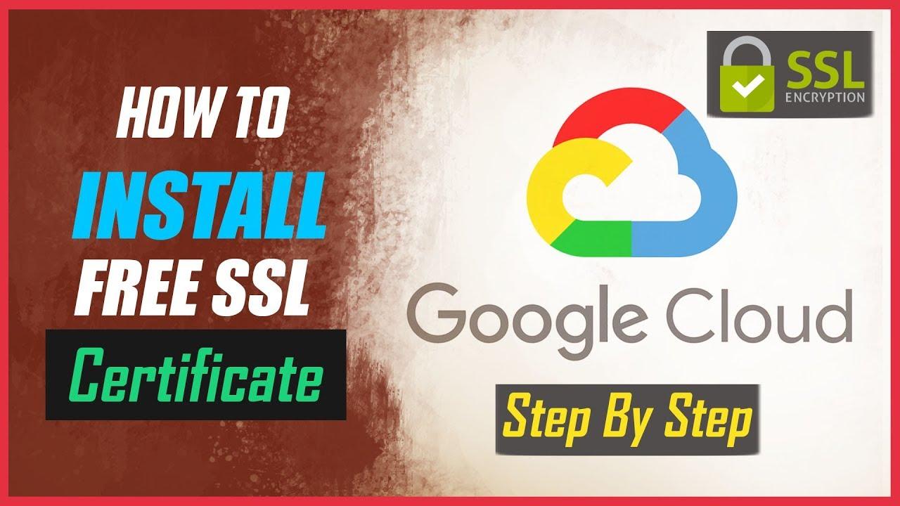 free ssl certificate setup for wordpress on google cloud