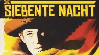 Die siebente Nacht (Westernfilm in voller Länge, kompletter Film auf Deutsch, ganzer Film)